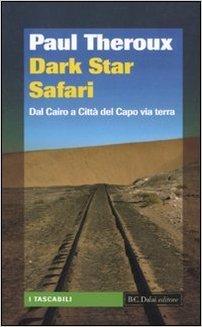 regalare libri di viaggio: la prima scelta è Paul Theroux