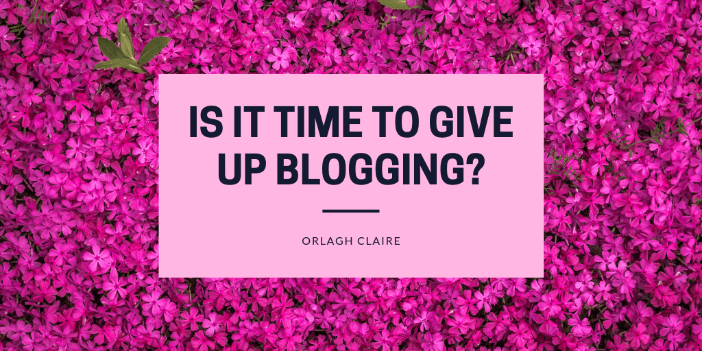 is it time to give up blogging_ (2)