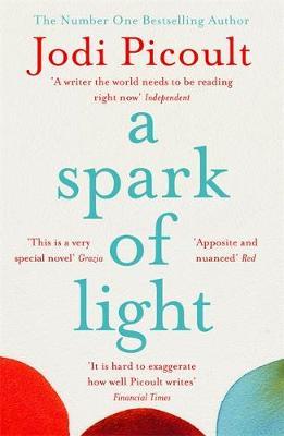 A Spark of Light Jodi Picoult