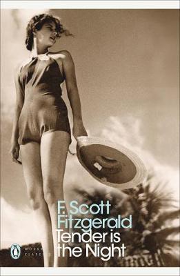 Tender is the Night F. Scott Fitzgerald