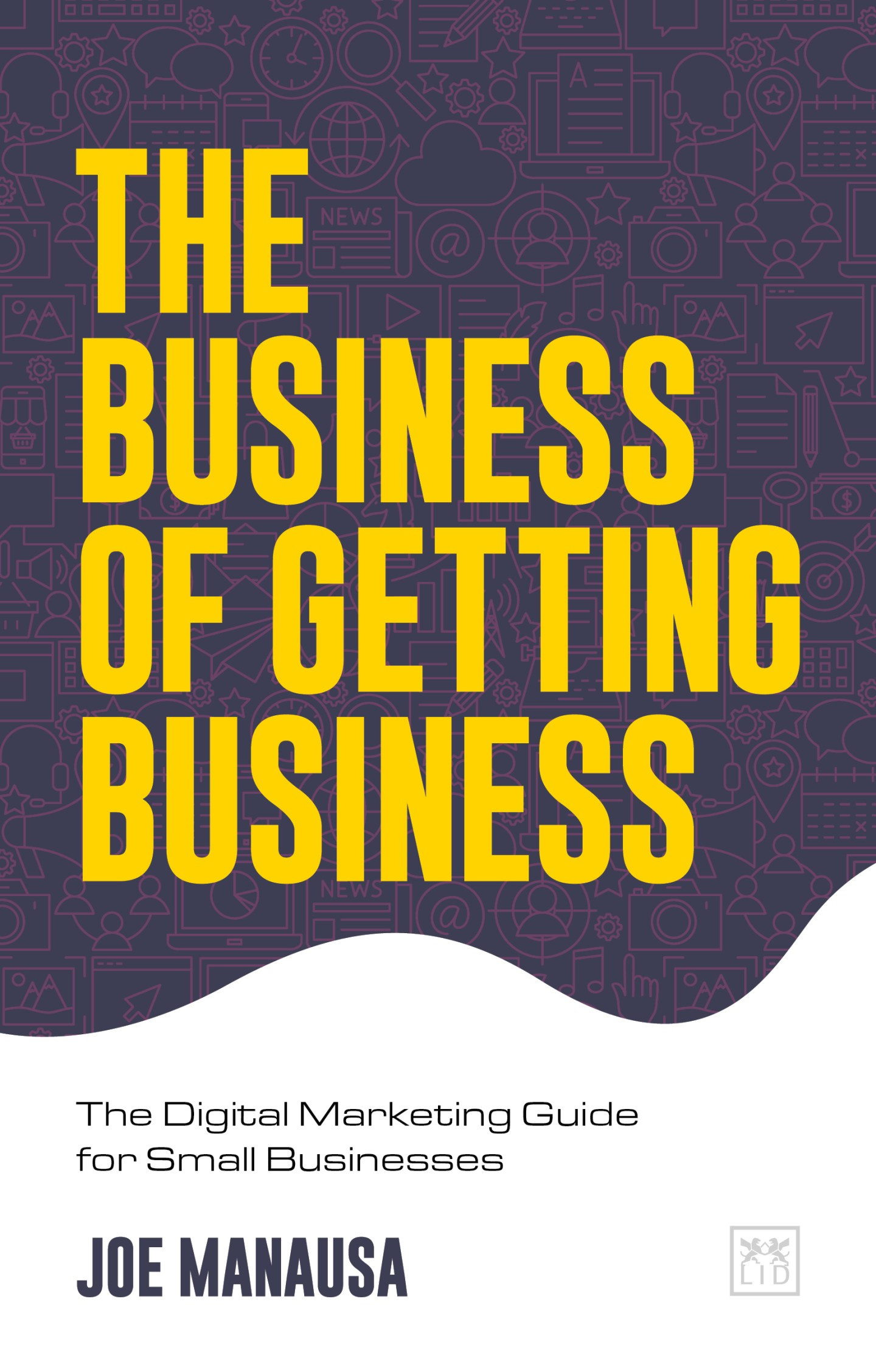 The Business of Getting Business Joe Manausa
