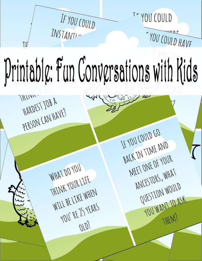 Printable: Fun Conversations With Kids   Mom Explores Orlando