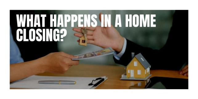 What Happens in a Home Closing?