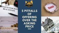 5 Pitfalls of Offering Over the Asking Price