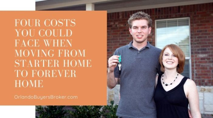 Four Costs You Could Face When Moving from Starter Home to Forever Home