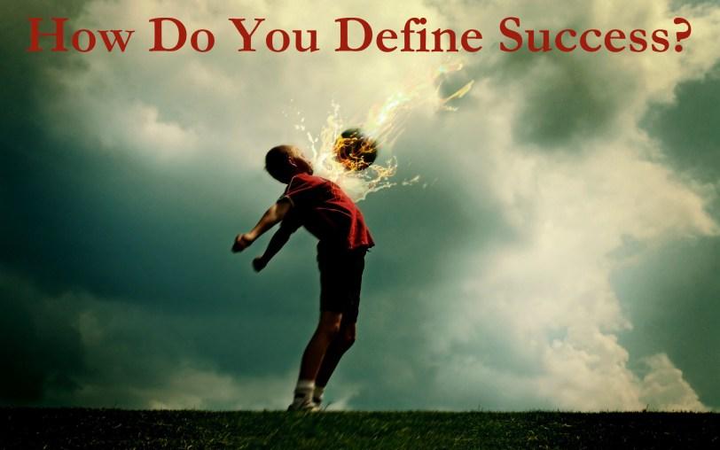 How Do You Define Success-orlando espinosa
