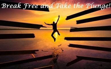 break free and take the plunge orlando espinosa