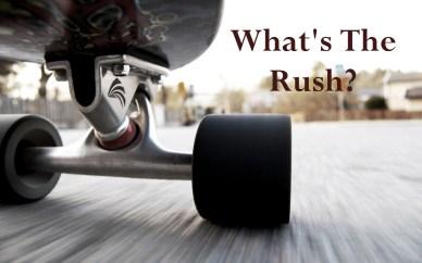 whats the rush-orlando espinosa