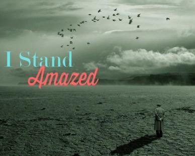 I stand amazed orlando espinosa