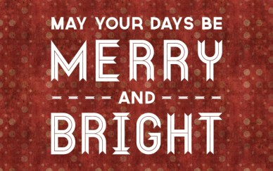 may your days be Merry-and-Bright-orlando espinosa