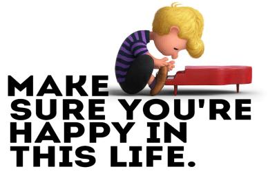 make-sure-you're-happy-in-this-life orlando espinosa