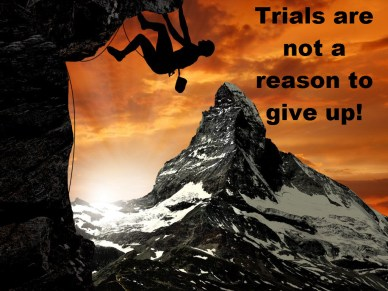 Trials are not a reason to give up orlando espinosa