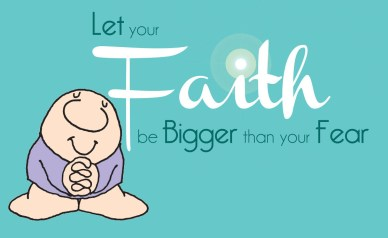renewed faith orlando espinosa Let-Your-Faith-Be-Bigger-than-Your-Fear