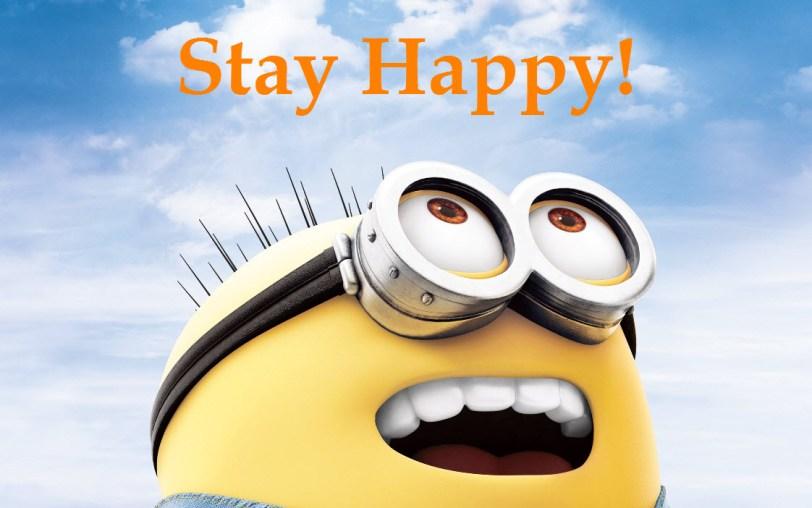 stay happy the way you feel minions orlando espinosa