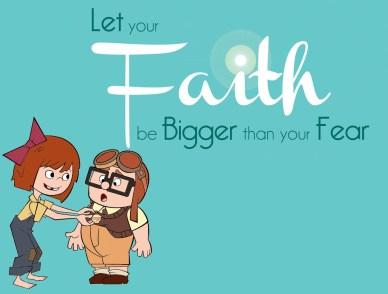 Let-Your-Faith-Be-Bigger-than-Your-Fear orlando espinosa