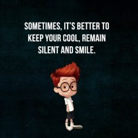 Keep Silent and Smile