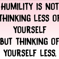 Humility Is Selflessness