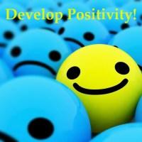 Develop Positivity
