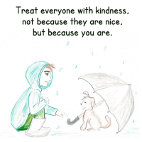 Treat Everyone With Kindness