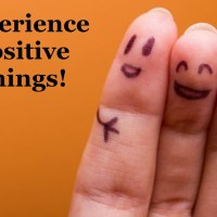 Experience Positive Things