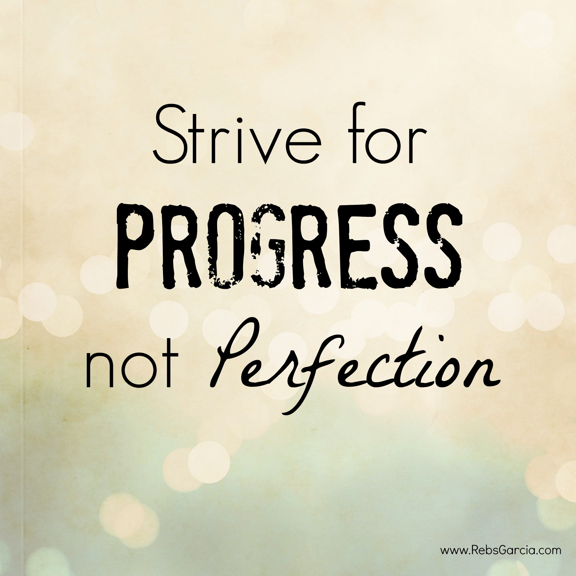 Strive For Progress Not Perfection Tattoo Wwwpixshark