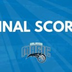 A DISAPPOINTING LOSS FOR ORLANDO IN BOSTON