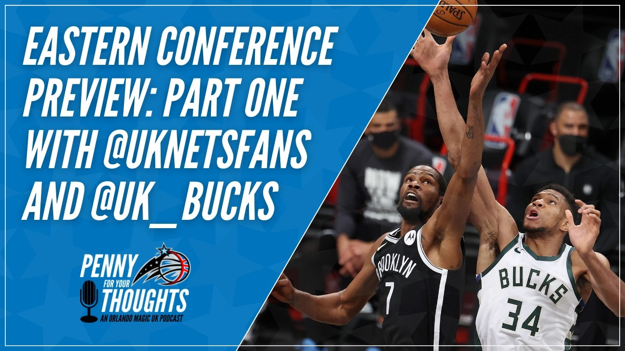 Read more about the article New Podcast: Eastern Conference Preview Part One