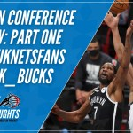 New Podcast: Eastern Conference Preview Part One