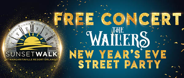 Graphic for Free Concert with the Wailers on New Year's Eve at Sunset Walk