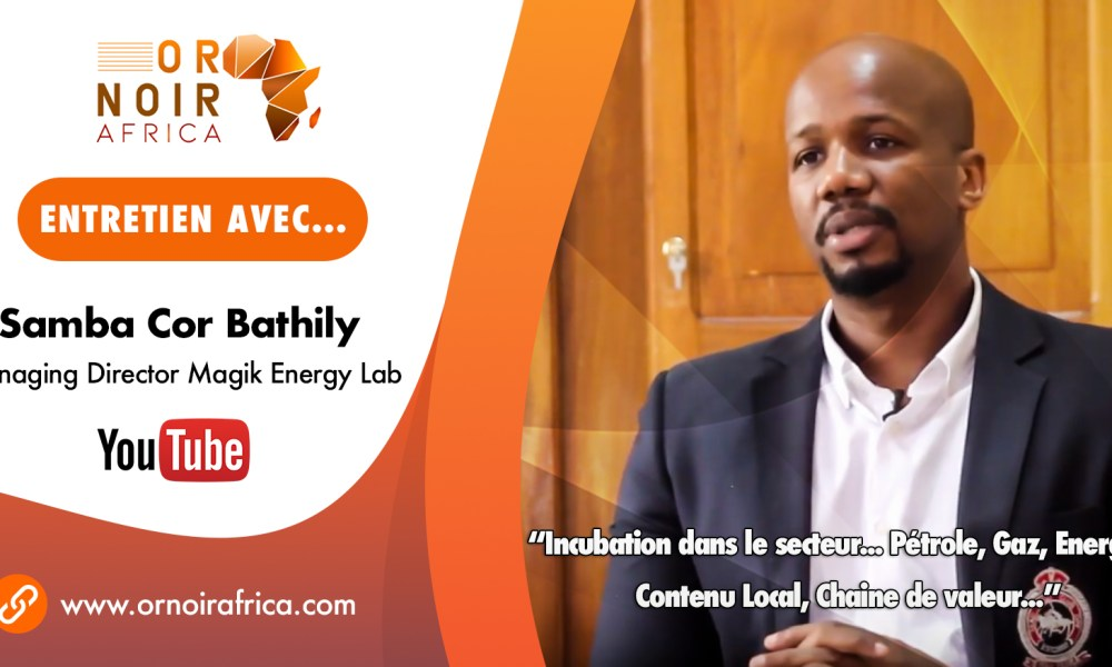 Entretien Avec... Samba Cor Bathily, Managing Director Magik Energy Lab (Video)