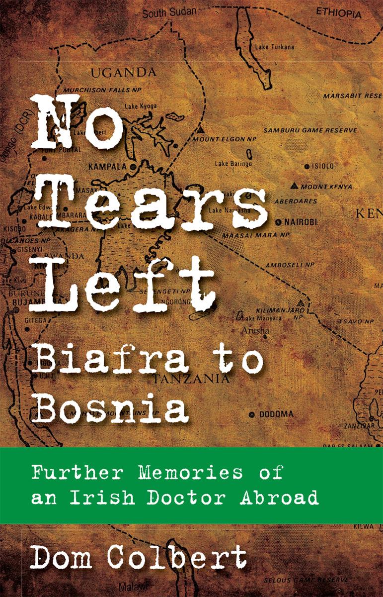 No Tears Left: Biafra to Bosnia