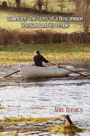 Ballinturly: The Story of a Roscommon Townland and Its People