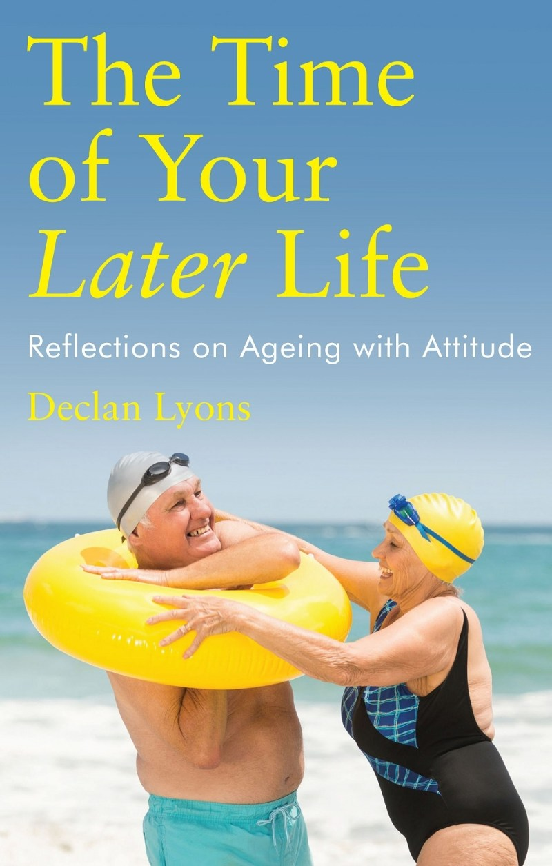 The Time of Your Later Life: Reflections on Ageing with Attitude