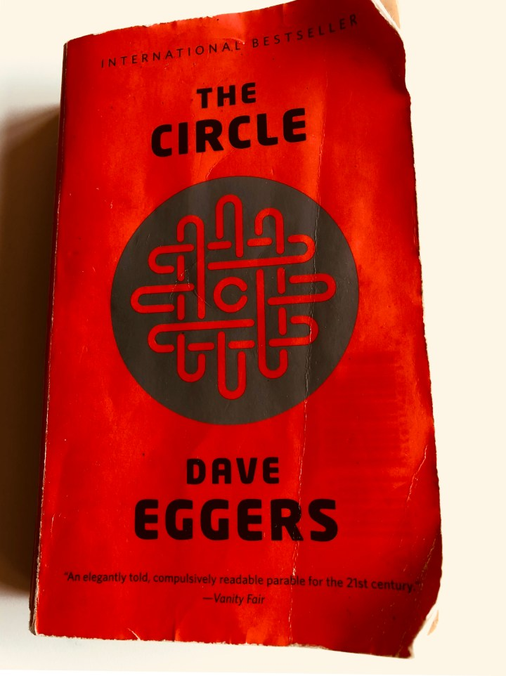 The Circle – Dave Eggers, book review
