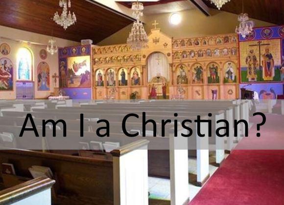 Am I a Christian?