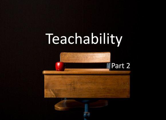 Teachability – Part 2