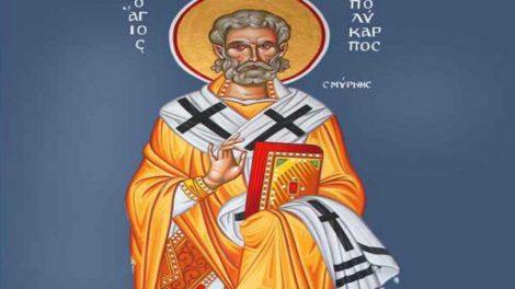 Ορθόδοξος συναξαριστής Σάββατο 23 Φεβρουαρίου 2019, Άγιος Πολύκαρπος Επίσκοπος Σμύρνης, βίος και Ευαγγέλιο
