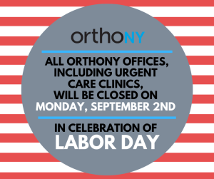 OrthoNY closed on labor day