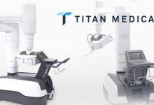 Photo of Titan Medical Announces Achievement of $10 Million Technical Milestone Under Medtronic Development and License Agreement