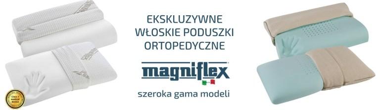 Ekskluzywne włoskie poduszki ortopedyczne Magniflex