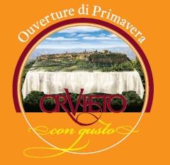 RIFLETTORI ACCESI SU ORVIETO CON GUSTO 2012- 'OUVERTURE DI PRIMAVERA'