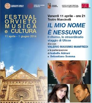 """Il """"RITORNO"""" DI ODYSSEO CON VALERIO MASSIMO MANFRED. APRE VENERDI' IL FESTIVAL """"ORVIETO MUSICA E CULTURA"""