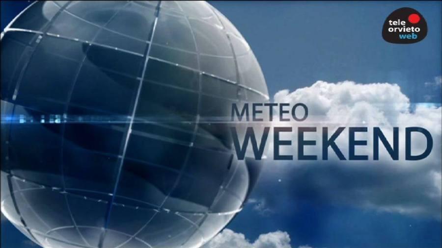 METEO WEEKEND – Le principali notizie del fine settimana