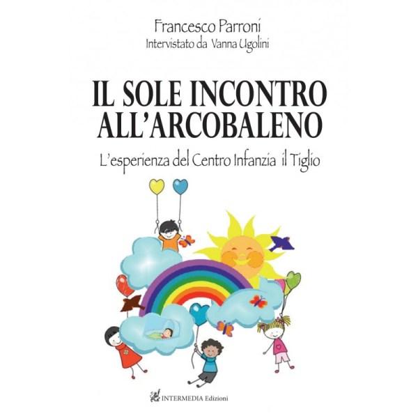 """Ad Umbria Libri si ripercorre l'innovativa esperienza didattica del centro per l'infanzia """"Il Tiglio"""""""