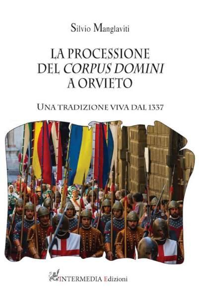 Riscopriamo l'antica toponomastica di Orvieto attraverso il tragitto del Corteo Storico, con il libro di Silvio Manglaviti