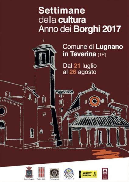 Tanti appuntamenti a Lugnano in Teverina per le Settimane della cultura. Anno dei Borghi 2017
