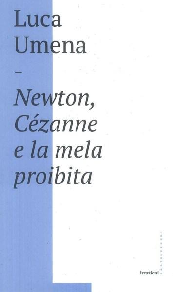"""Luca Umena presenta """"Newton, Cezanne e la mela proibita"""". Ultimo appuntamento con Il Libro Parlante"""
