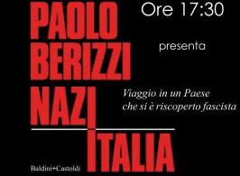 """""""Nazitalia. Viaggio in un Paese che si è riscoperto fascista"""" di Paolo Berizzi"""
