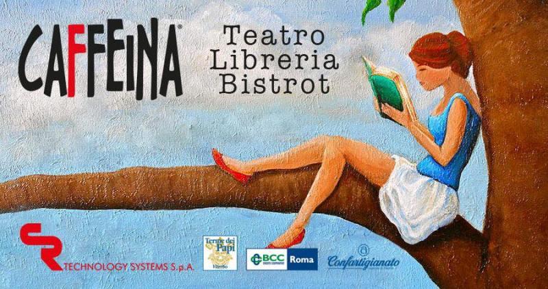 Cultura, musica e gradi ospiti al Teatro Libreria Bistrot Caffeina di Viterbo. Ecco il claendario di novembre