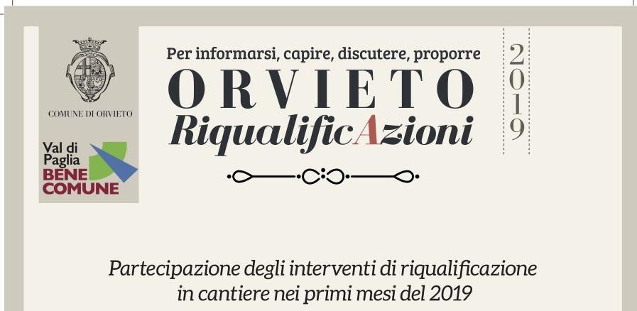 """""""Orvieto RiqualificAzioni 2019"""": programma di partecipazione sugli imminenti interventi di riqualificazione urbana ad Orvieto scalo"""